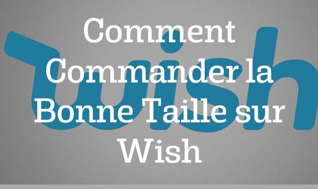 Comment Commander la Bonne Taille sur Wish de
